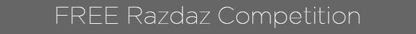 RAZDAZ Competition