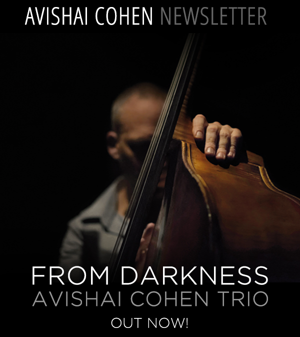 RAZDAZ RECORDZ- Avishai Cohen Trio - new release- From Darkness