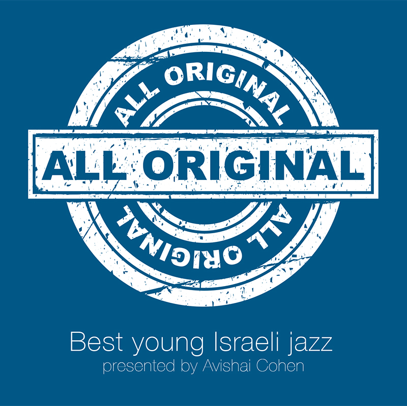 All Original by Best Young Israeli Jazz