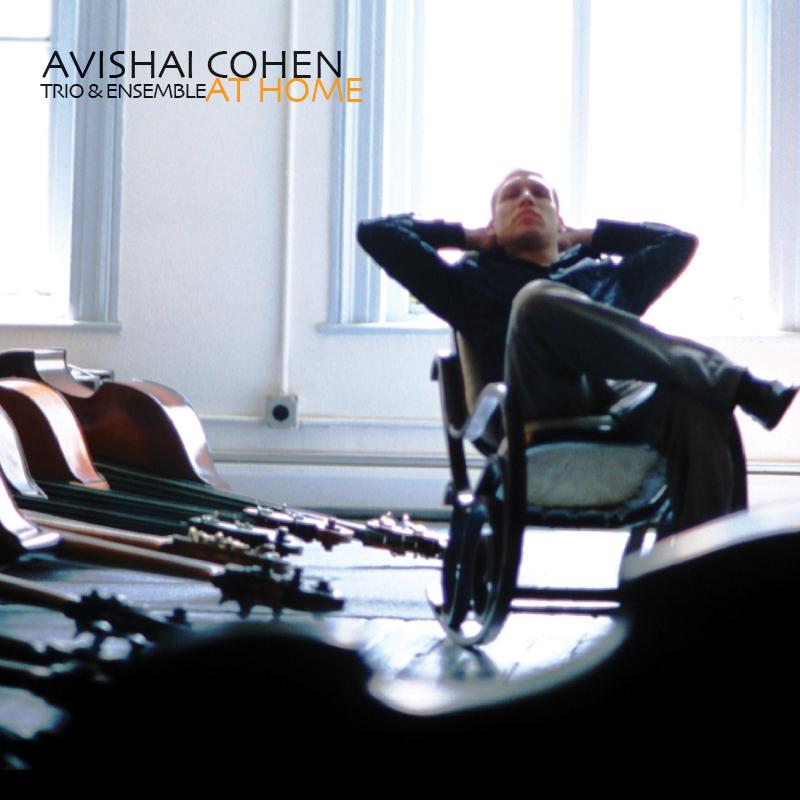 At Home by Avishai Cohen