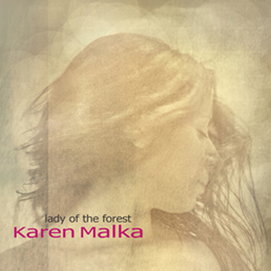 Lady of the Forest by Karen Malka