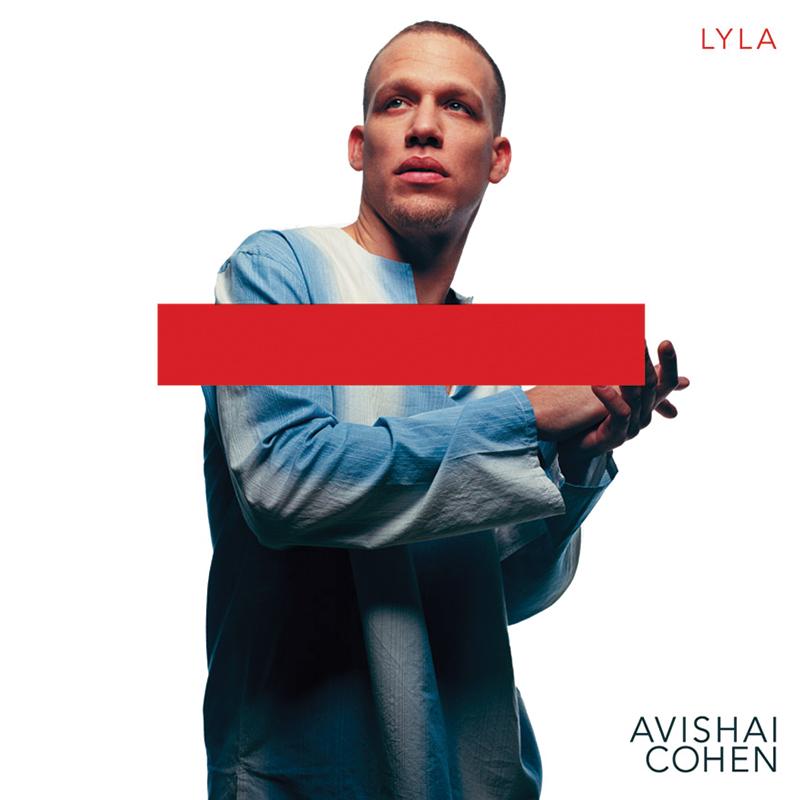 Lyla by Avishai Cohen
